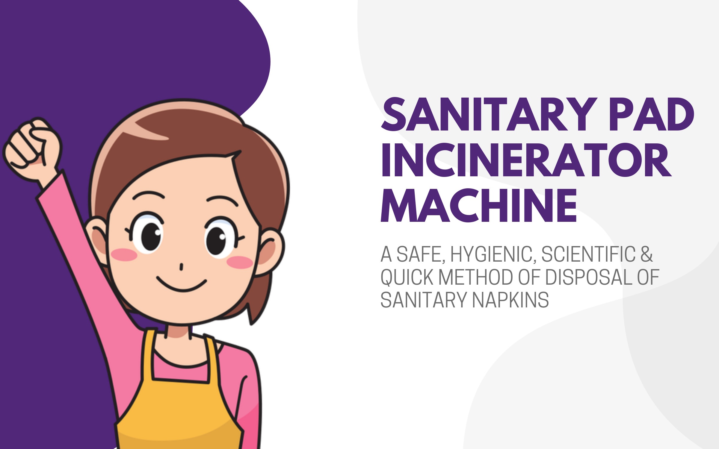 Sanitary pad incinerator machine @Technoinc